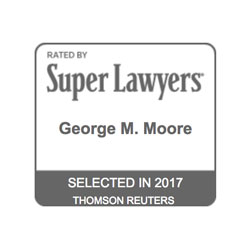 George Moore, Selected to Super Lawyers 2017